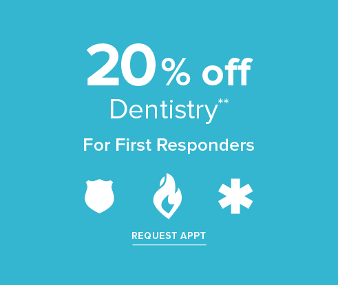 20% off Dentistry for First Responders - Dentist in Shenandoah, TX - The Woodlands Modern Smiles Dentistry and Orthodontics